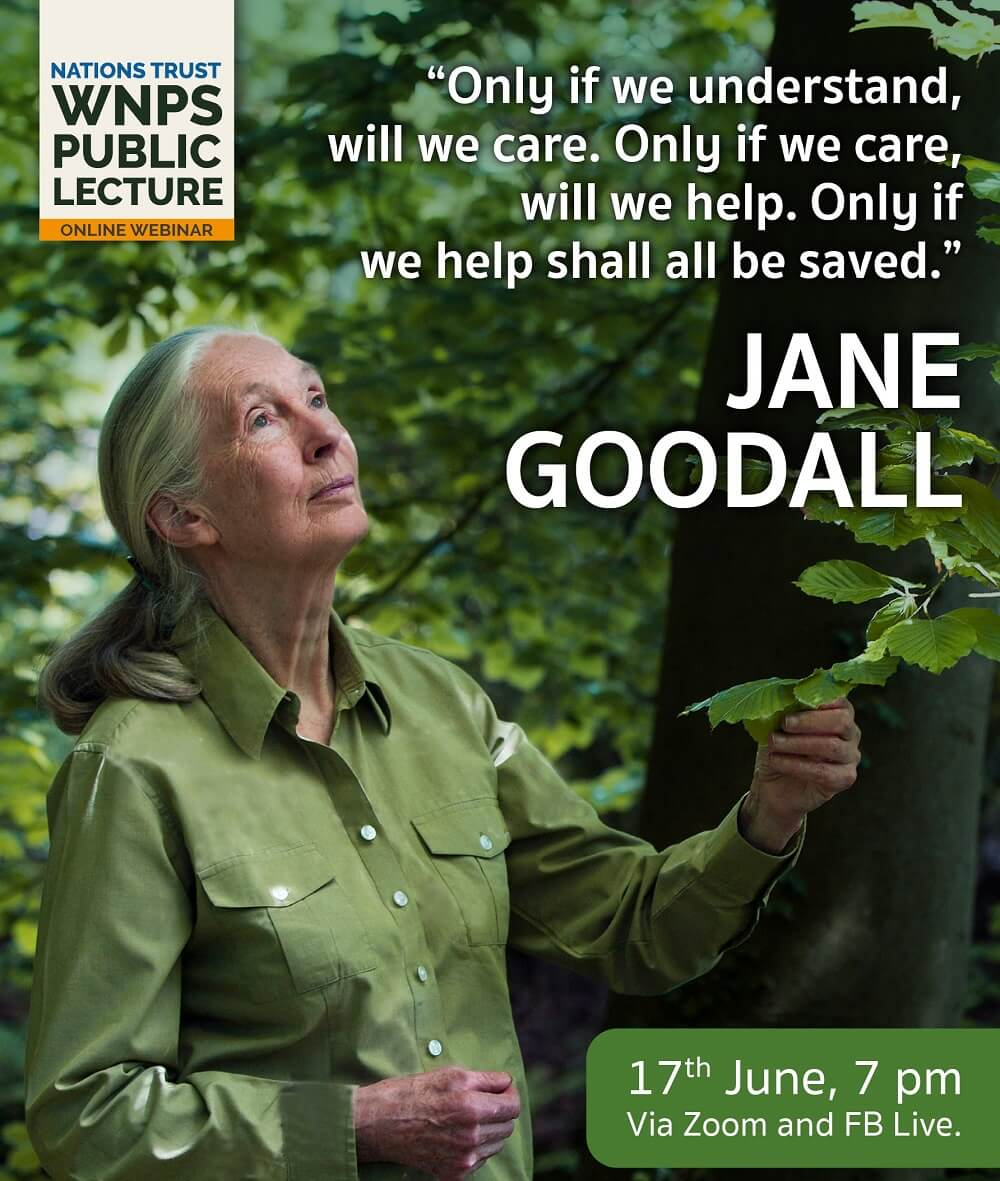 Nations Trust WNPS Public Lecture features Dr. Jane Goodall